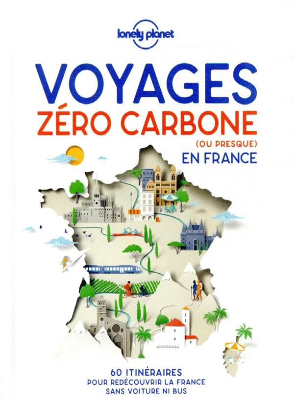 voyages zéro carbone (ou presque) en France (édition 2021)