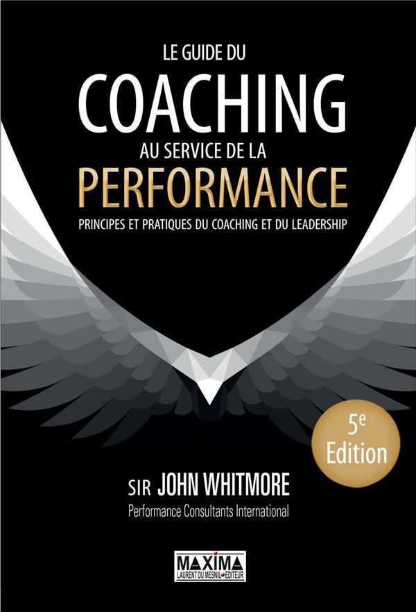 Le Guide Du Coaching (5e Edition)