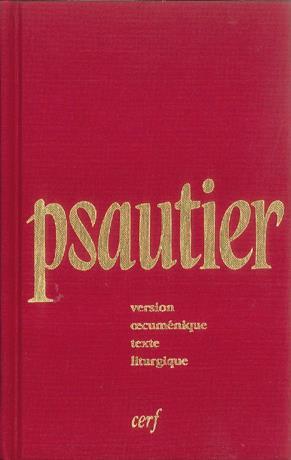 Psautier liturgique ; version oecumenique