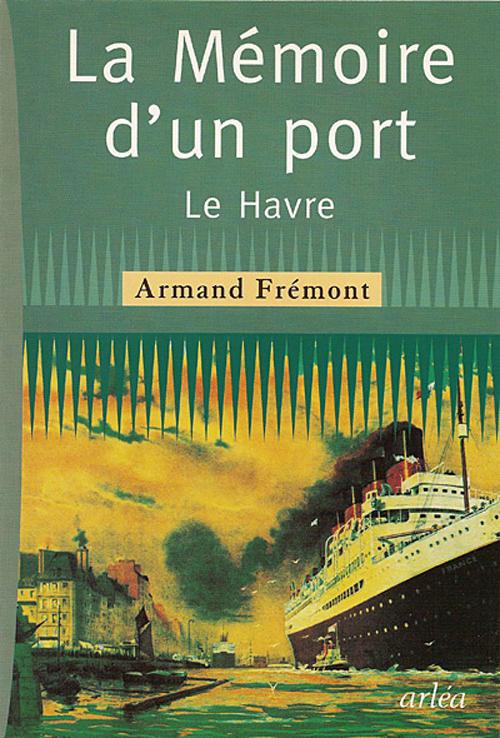 memoire d'un port (la)
