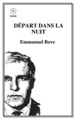 Vente Livre Numérique : DÉPART DANS LA NUIT  - Emmanuel Bove