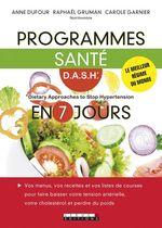 Vente EBooks : Programmes santé D.A.S.H en 7 jours  - Anne Dufour - Raphaël Gruman - Carole Garnier
