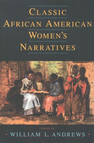 Classic African American Womens Narratives
