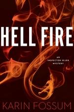 Hell Fire  - Karin Fossum