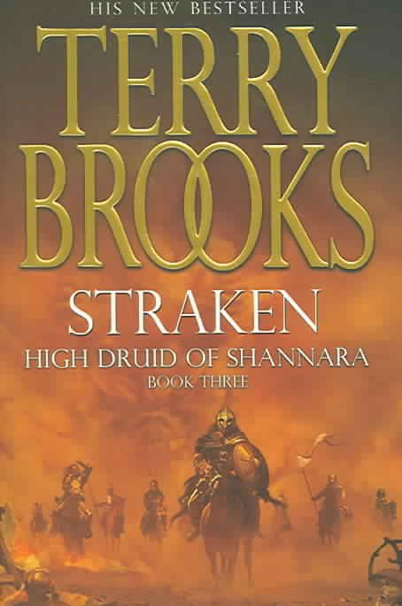 High Druid of Shannara ; Tome 3: Straken