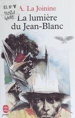 Vente Livre Numérique : La Lumière du Jean-Blanc  - Christophe Rouil - Albane A. La Joinine