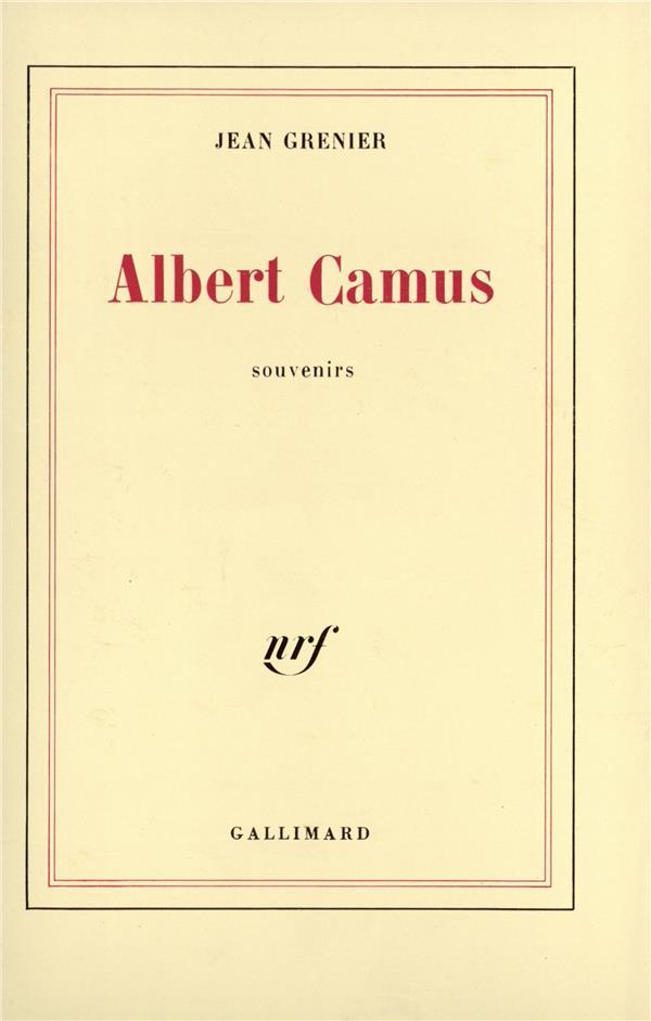 Albert Camus ; Souvenirs