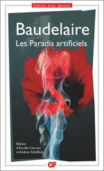 Les paradis artificiels  - Charles Baudelaire - Charles BAUDELAIRE - Charles Baudelaire