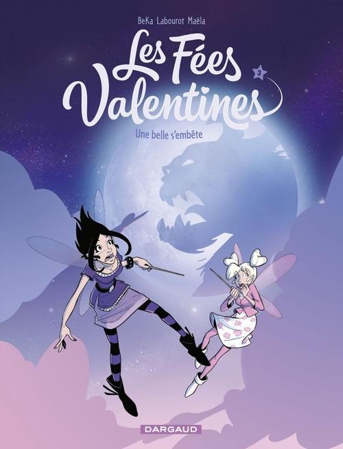 Les fées Valentines t.3 ; une belle s'embête