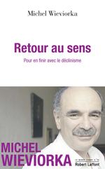 Vente Livre Numérique : Retour au sens  - Michel WIEVIORKA