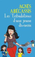 Vente Livre Numérique : Les Tribulations d'une jeune divorcée - Nouvelle édition illustrée  - Agnès Abécassis