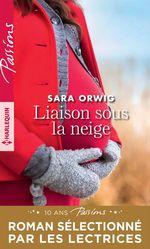 Vente EBooks : Liaison sous la neige  - Sara Orwig