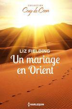 Vente EBooks : Un mariage en Orient  - Liz Fielding