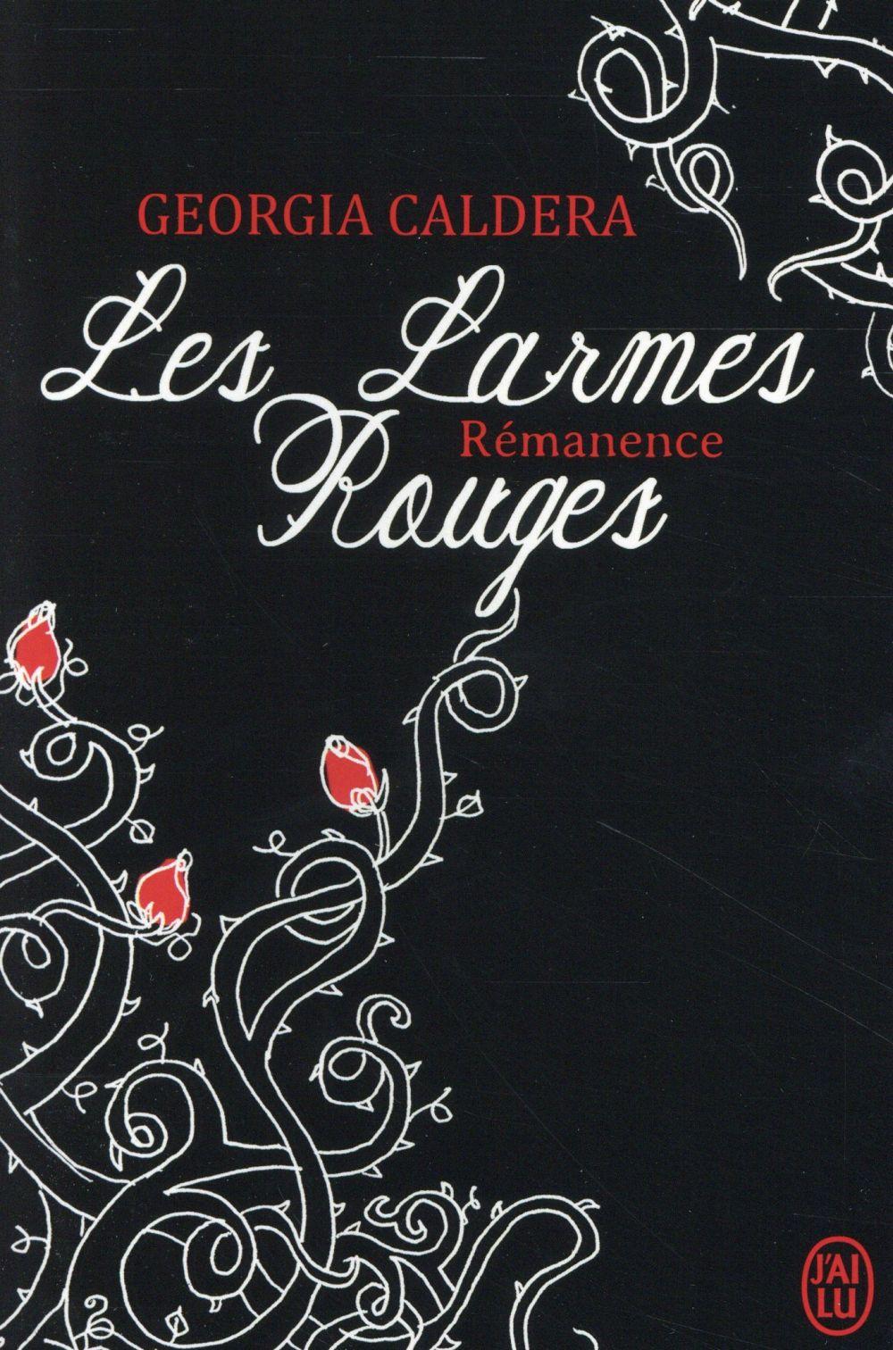 Les Larmes Rouges T.1.2 ; Remanence