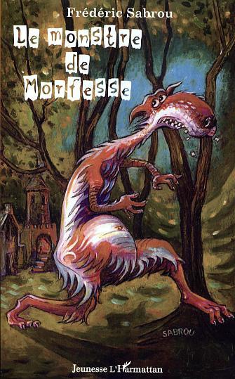 Le monstre de morfesse