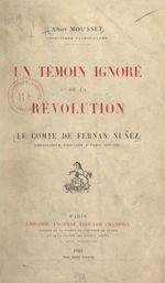 Un témoin ignoré de la Révolution : le comte de Fernan Nuñez, ambassadeur d'Espagne à Paris (1787-1791)