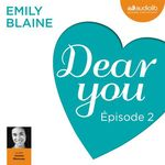 Vente AudioBook : Dear you - Episode 2  - Emily Blaine