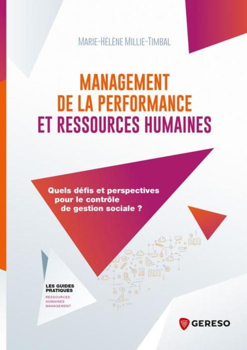 Management de la performance et ressources humaines ; quels défis et perspectives pour le contrôle de gestion sociale ?