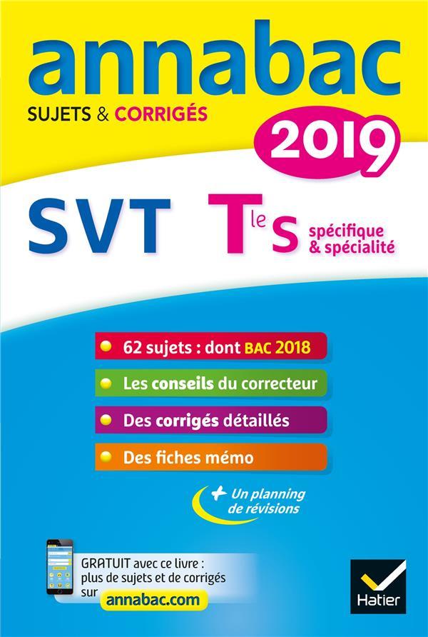 ANNABAC SUJETS & CORRIGES ; SVT ; terminale S (édition 2019)