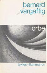 Vente Livre Numérique : Orbe  - Bernard Vargaftig
