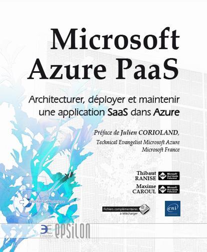 Microsoft Azure PaaS ; architecturer, déployer et maintenir une application SaaS dans Azure