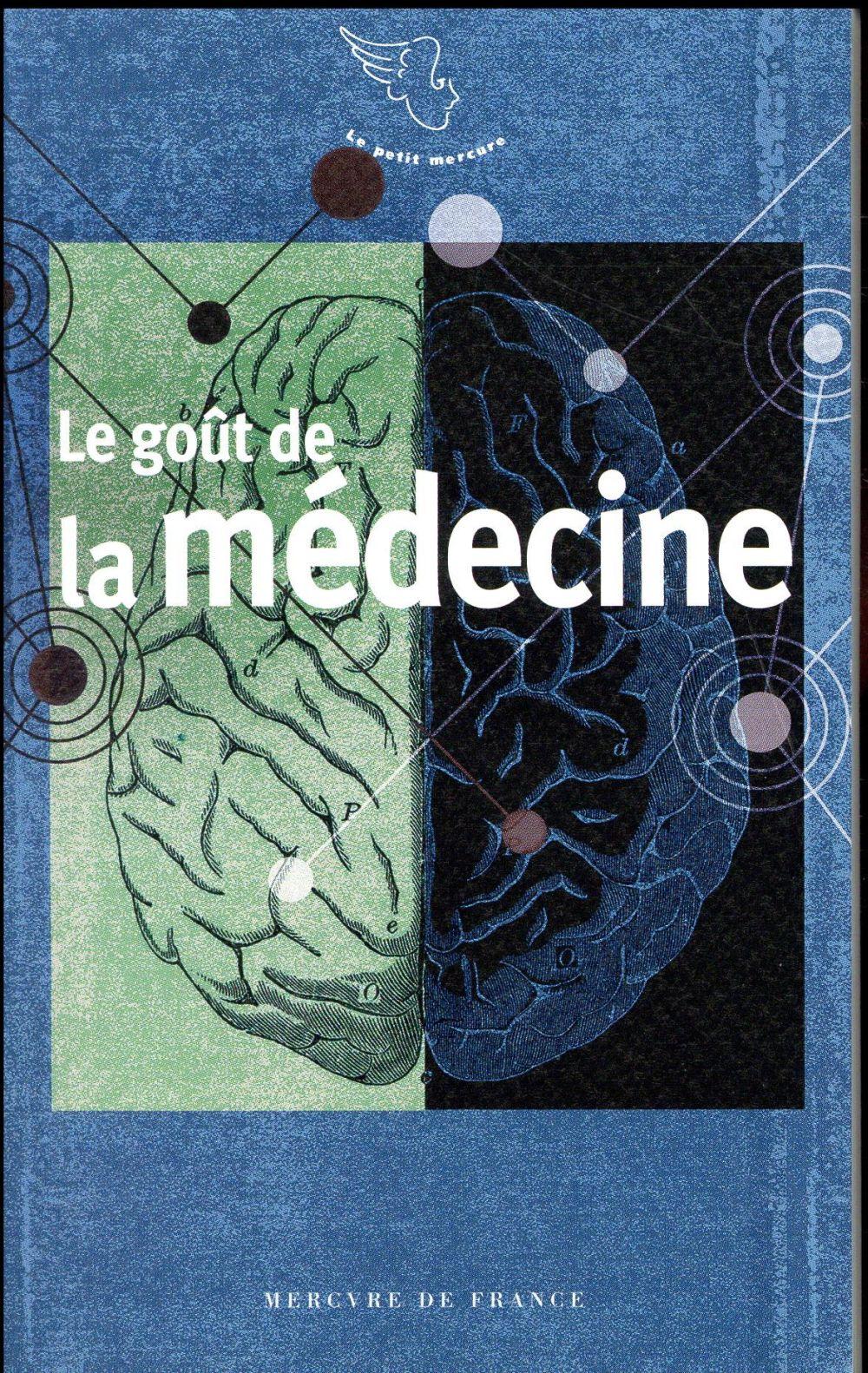 Le goût de la médecine