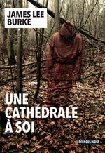 Vente Livre Numérique : Une cathédrale à soi  - James Lee Burke