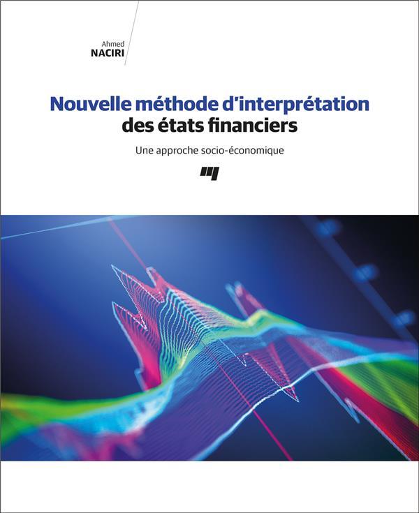 Nouvelle méthode d'interprétation des états financiers ; une approche socio-économique