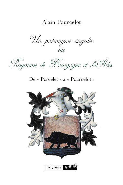 Patronyme singulier ; royaume de Bourgogne