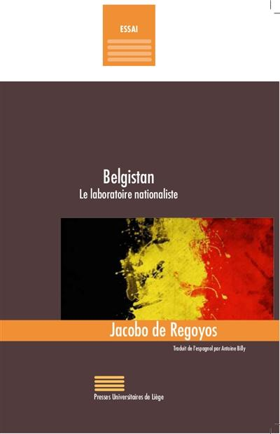 Belgistan ; le laboratoire nationaliste