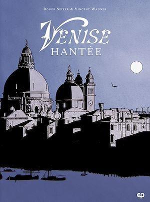Venise hantée T1
