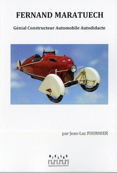 Fernand Maratuech ; génial constructeur automobile autodidacte