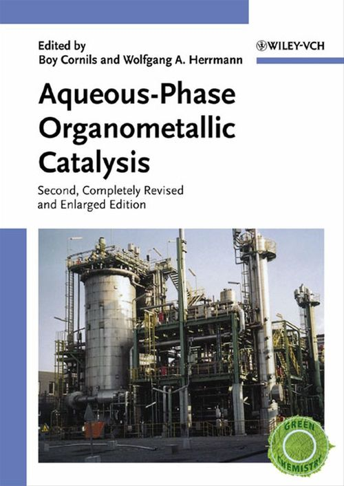 Aqueous-Phase Organometallic Catalysis