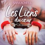 Vente AudioBook : Les Liens du coeur - Une nouvelle érotique  - Sara Agnès L.
