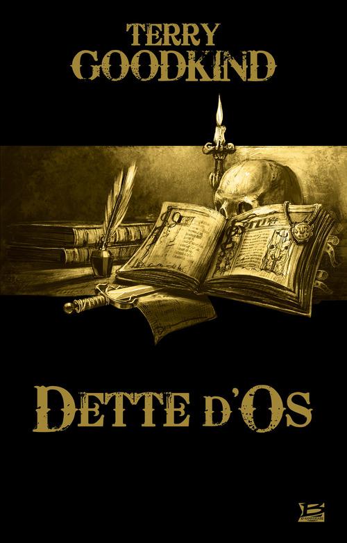 L'Épée de Vérité ; dette d'os