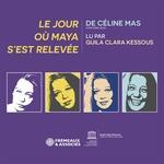 Vente AudioBook : Le jour où Maya s'est relevée  - Céline Mas