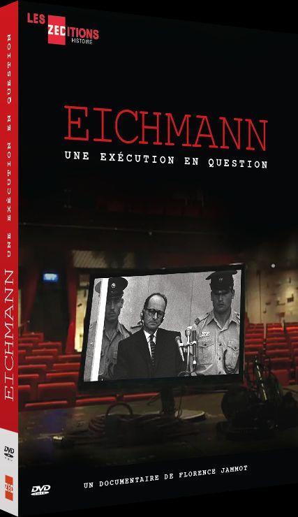 Eichmann : Une exécution en question