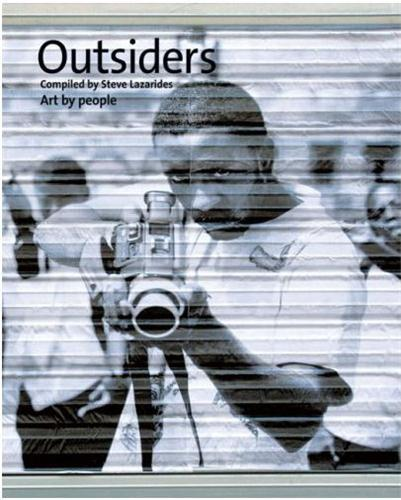 OUTSIDERS - ART BY PEOPLE