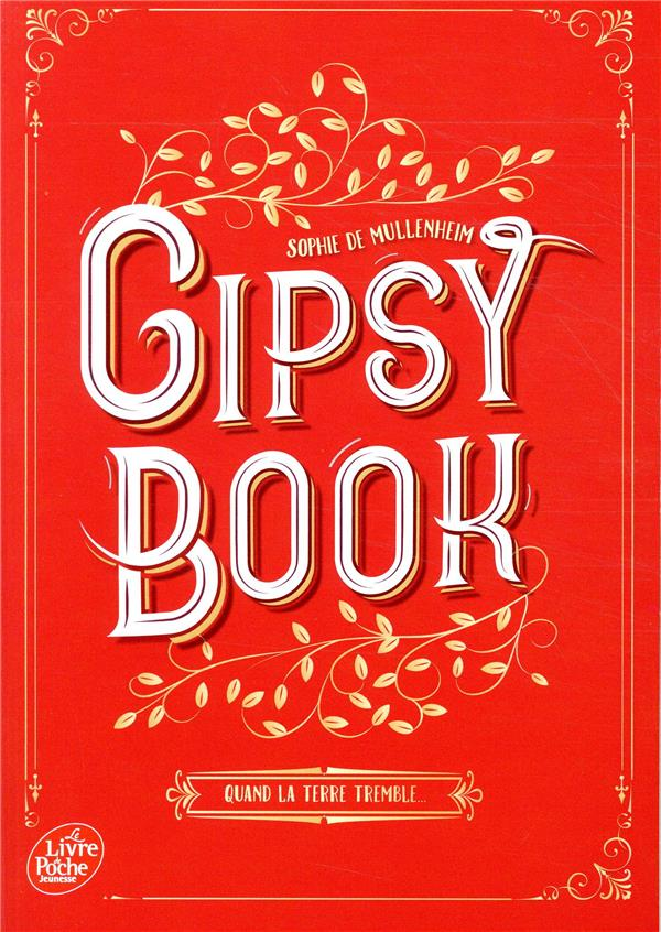 Gipsy book T.1 ; quand la terre tremble