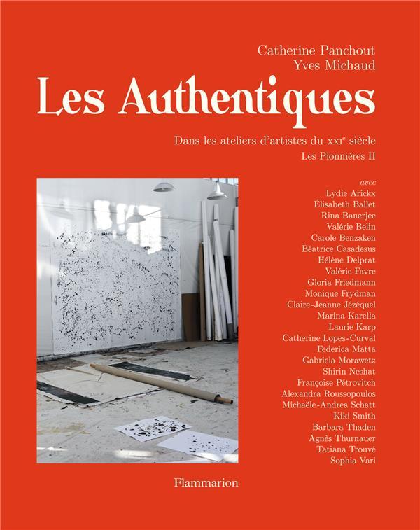 Les pionnières t.2 ; les authentiques, dans les ateliers d'artistes du XXIe siècle
