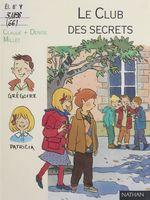 Vente Livre Numérique : Le Club des secrets  - Elsa Devernois