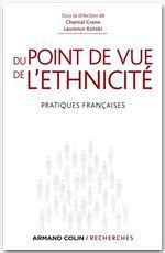 Du point de vue de l'ethnicité ; pratiques françaises