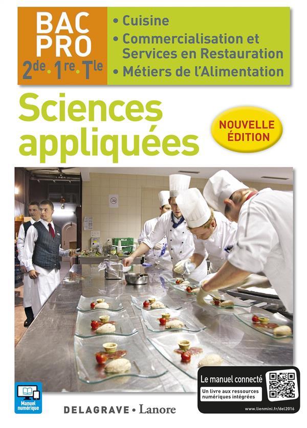 Sciences appliquées ; 2nde, 1ère, terminale ; bac pro cuisine, commercialisation et services en restauration, métiers de l'alimentation