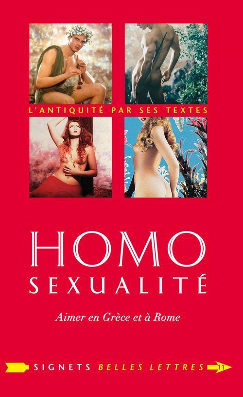 Homosexualité ; aimer en Grèce et à Rome