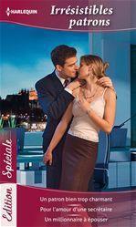 Un patron bien trop charmant ;  pour l'amour d'une secrétaire ;  un millionnaire à épouser