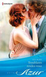 Vente EBooks : Troublants rendez-vous  - Ally Blake