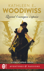 Quand l'ouragan s'apaise  - Kathleen E. Woodiwiss - Kathleen Woodiwiss