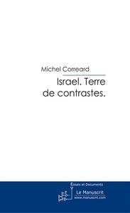 Israël ; terre de contrastes
