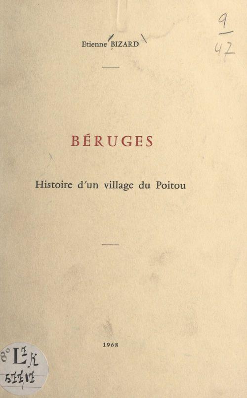 Béruges  - Etienne Bizard