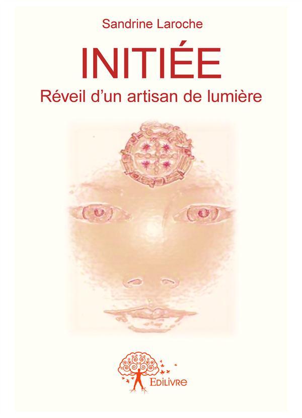 Initiée  - Sandrine Laroche